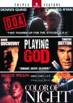 D.o.a./playing God/color Of Night [2 Discs] (dvd) 6836318