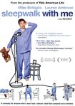 Sleepwalk With Me (dvd) 6891613