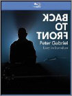 Peter Gabriel: Back to Front - Blu-ray Disc (Enhanced Widescreen for 16x9 TV) (Eng) 2013