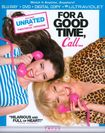 For A Good Time. Call [blu-ra/dvd] [ultraviolet] (blu-ray) 7118179
