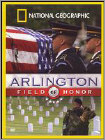 National Geographic: Arlington - Field of Honor (DVD) (Enhanced Widescreen for 16x9 TV) (Eng) 2005