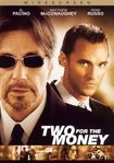 Two For The Money [ws] (dvd) 7601231