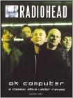 Radiohead: OK Computer: A Classic Album Under Review (DVD) (Enhanced Widescreen for 16x9 TV) (Eng) 2006