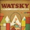 Cardboard Castles - CD