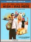 Wish I Was Here (Blu-ray Disc) (2 Disc) (Ultraviolet Digital Copy) 2014