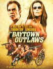 The Baytown Outlaws [blu-ray] 8476136