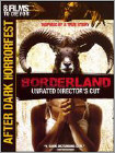 Borderland (DVD) (Unrated) (Enhanced Widescreen for 16x9 TV) (Eng) 2007
