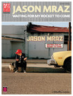Cherry Lane Music - Jason Mraz: Waiting For My Rocket To Come Songbook - Multi