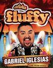 Gabriel Iglesias: Aloha Fluffy [blu-ray] 8761068
