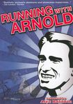 Click here for Running With Arnold (dvd) prices