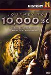 Journey To 10,000 B.c. (dvd) 8889982