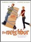 The Neighbor (DVD) (Enhanced Widescreen for 16x9 TV) (Eng) 2008