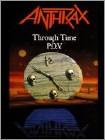 Anthrax: Through Time P.O.V. (DVD) (Eng) 1990
