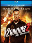 12 Rounds 2: Reloaded (Blu-ray Disc) 2013