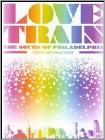 Love Train: The Sound of Philadelphia (DVD)