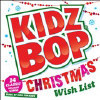 Kidz Bop Christmas Wish List - CD