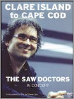 The Saw Doctors in Concert: Clare Island to Cape Cod (DVD) (Enhanced Widescreen for 16x9 TV) (Eng) 2008