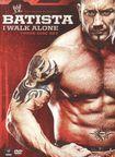 Wwe: Batista: I Walk Alone [3 Discs] (dvd) 9465036