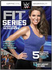 WWE Fit Series: Stephanie McMahon - Upper Body/Lower Body/Flexibility/Abs/Cardio (DVD) (Eng) 2014