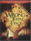 Wrong Turn 3-Pack [3 Discs] (DVD) (Full Screen/Enhanced Widescreen for 16x9 TV) (Eng/Fre/Spa/Por)
