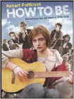 How to Be (DVD) (Eng) 2008