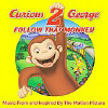 Curious George 2: Follow That Monkey - Original Soundtrack - CD