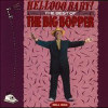 Hellooo Baby!: The Best of the Big Bopper,... - CD