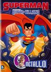 Superman Super-villains: Metallo (dvd) 9790087