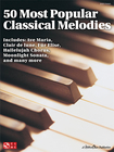 Cherry Lane Music - 50 Most Popular Classical Melodies Songbook