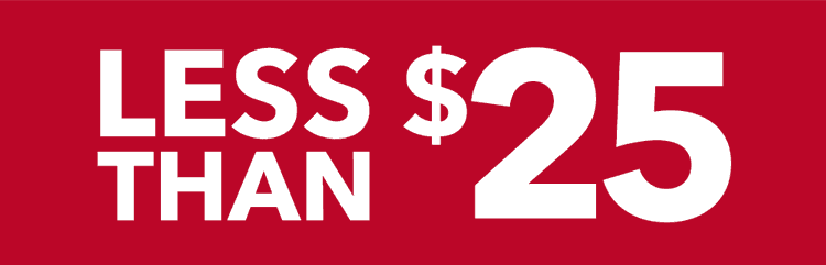 Less than $25