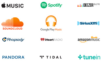Apple Music, Spotify, Deezer Elite, SoundCloud, Google Play, SiriusXM, Rhapsody, iHeartRadio, Amazon Music, Pandora, Tidal, TuneIn