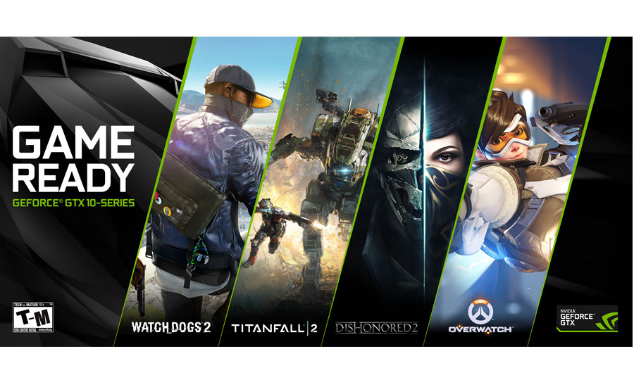 Game ready, NVIDIA GeForce GTX 10 series