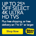 Up to 25 percent off select 4K Ultra H D TVs, plus free shipping, or free delivery on TVs 51 inches or larger. Shop now. Best Buy.