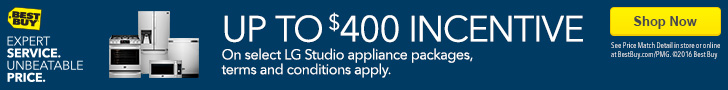 Up to 400 dollar incentive on select LG Studio appliance packages. Terms and conditions apply. Shop now. See Price Match Detail in store or online at BestBuy.com/PMG. Copyright 2016 Best Buy. Expert service. Unbeatable price. Major appliances.