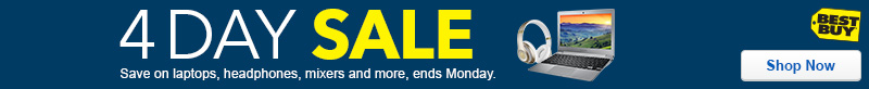 4 day sale. Save on laptops, headphones, mixers and more. Ends Monday. Shop now. Best Buy, headphones, laptop.