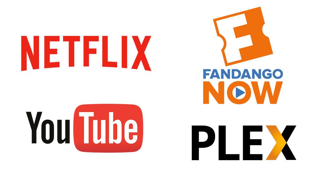 Netflix, Plex, FandangoNow, YouTube
