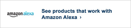 See Products that work with Amazon Alexa