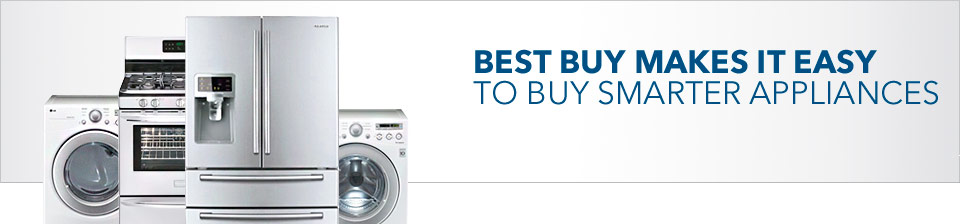 Best Buy Makes It Easy to Buy Smarter Appliances