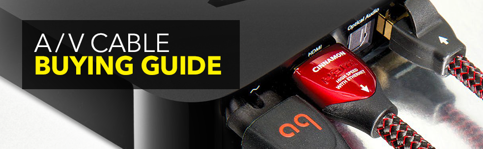 A/V Cable Buying Guide