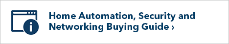 Home Automation, Security and Networking Buying Guide