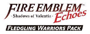 Fire Emblem Echoes Shadows of Valentia – Fledgling Warriors Pack – Nintendo 3DS [Digital Download Add-On]