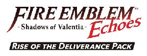 Fire Emblem Echoes Shadows of Valentia – Rise of Deliverance Pack – Nintendo 3DS [Digital Download Add-On]