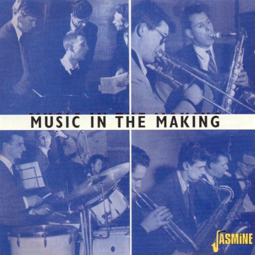 Music in the Making [CD]