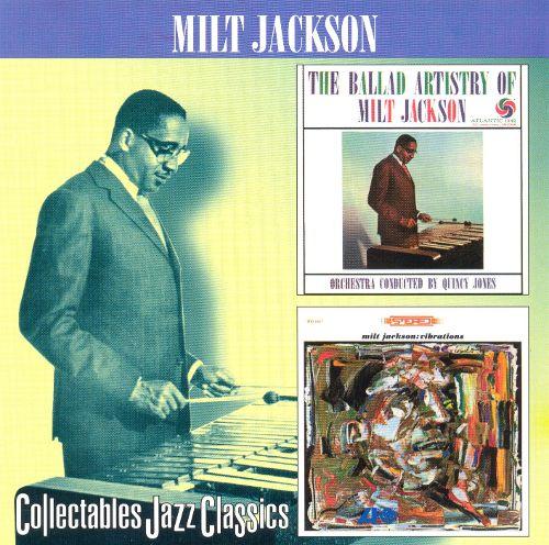 Ballad Artistry of Milt Jackson/Vibrations [CD] 10189592