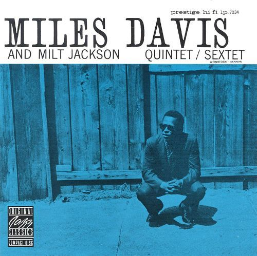Miles Davis and Milt Jackson Quintet/Sextet [CD] 1032466