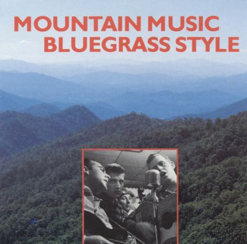 Mountain Music: Bluegrass Style [CD]