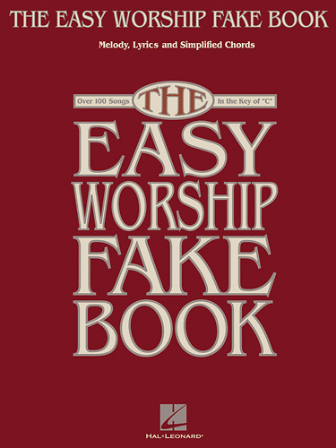 Hal Leonard - Various Composers: The Easy Worship Fake Book Sheet Music - Multi