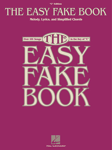 Hal Leonard - Various Artists: The Easy Fake Book Sheet Music - Multi