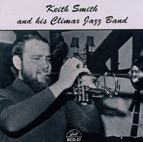 Keith Smith and His Climax Jazz Band [CD] 11426245