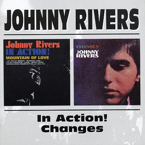 Johnny Rivers in Action!/Changes [CD] 12011299